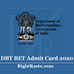 DBT BET Admit Card 2020 (Out) - Download Biotechnology Eligibility Test Hall Ticket