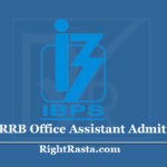 IBPS RRB Office Assistant Admit Card 2020 (Out) Download Clerk Exam Hall Ticket