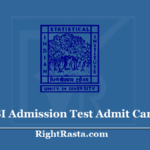 ISI Admission Test Admit Card 2020 (Out) Download ISICAL Exam Hall Ticket