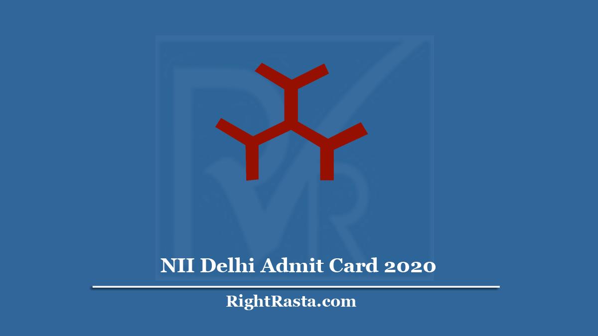 NII Delhi Admit Card
