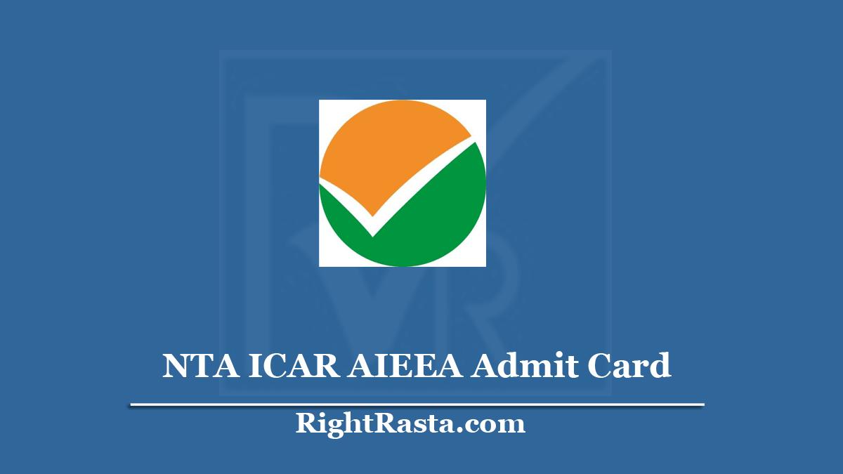 NTA ICAR AIEEA Admit Card 2020