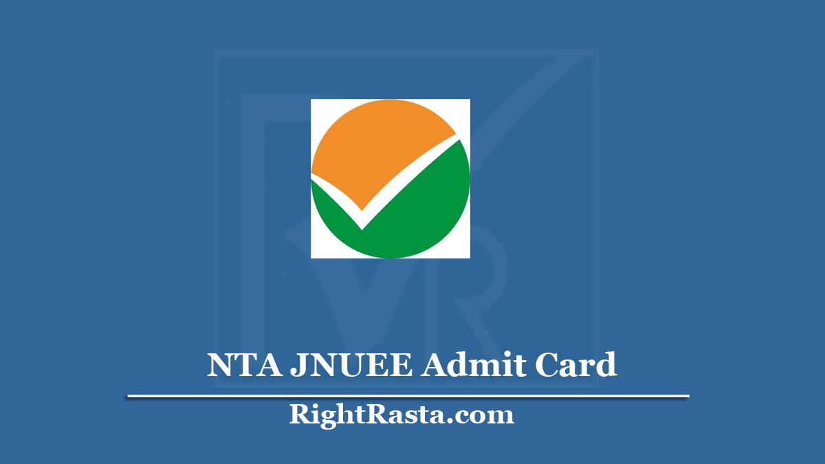 NTA JNUEE Admit Card