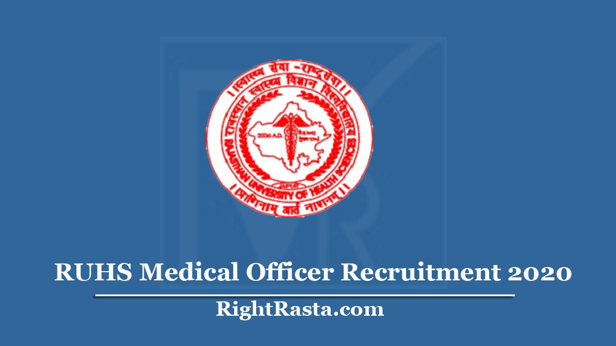 RUHS Medical Officer Recruitment 2020