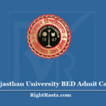 Rajasthan University BED Admit Card 2020 (Out) - UNIVRAJ B.Ed. 1st 2nd Year Hall Ticket