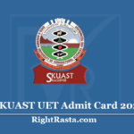 SKUAST UET Admit Card 2020 (Out) - Download University Entrance Test Hall Ticket