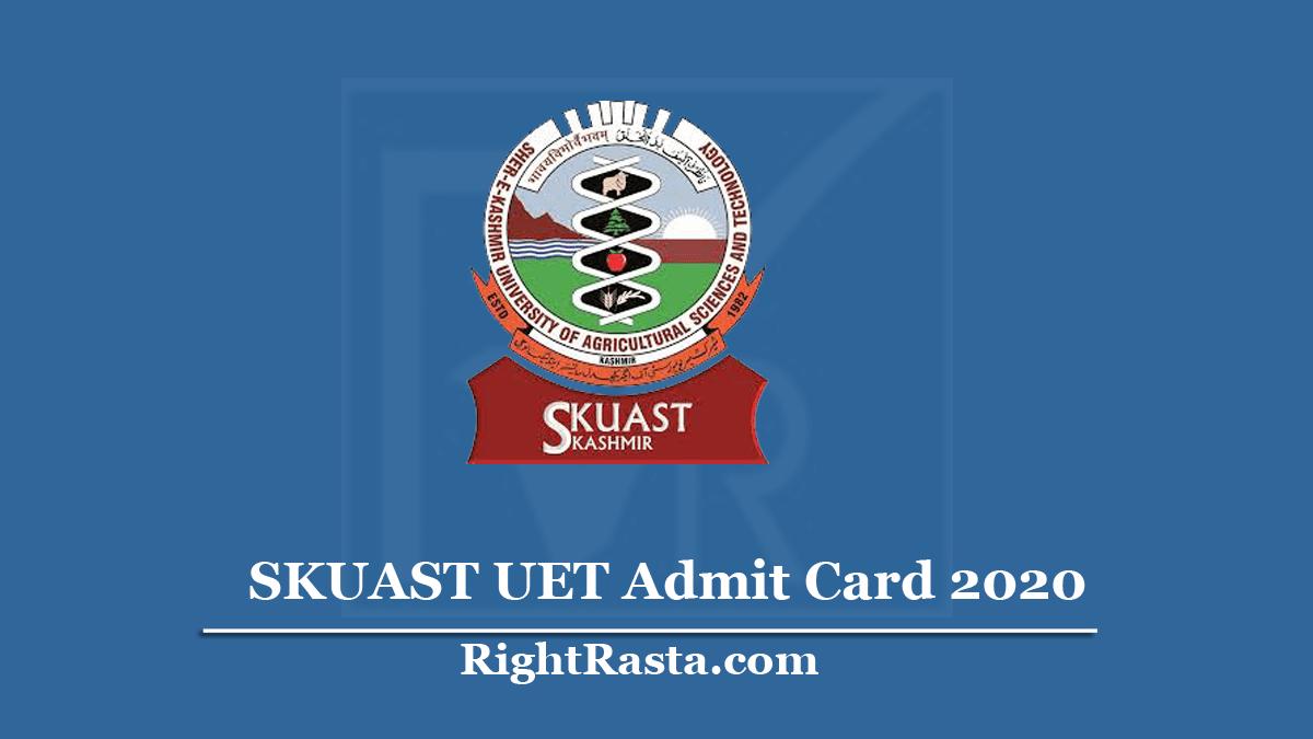 SKUAST UET Admit Card