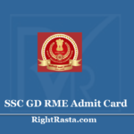 SSC GD RME Admit Card 2020 - CRPF Constable Review Medical Exam Hall Ticket