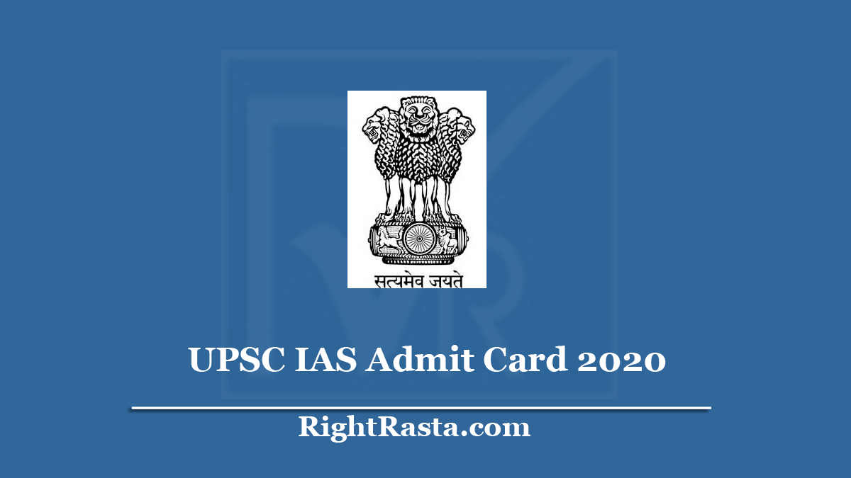 UPSC IAS Admit Card 2020