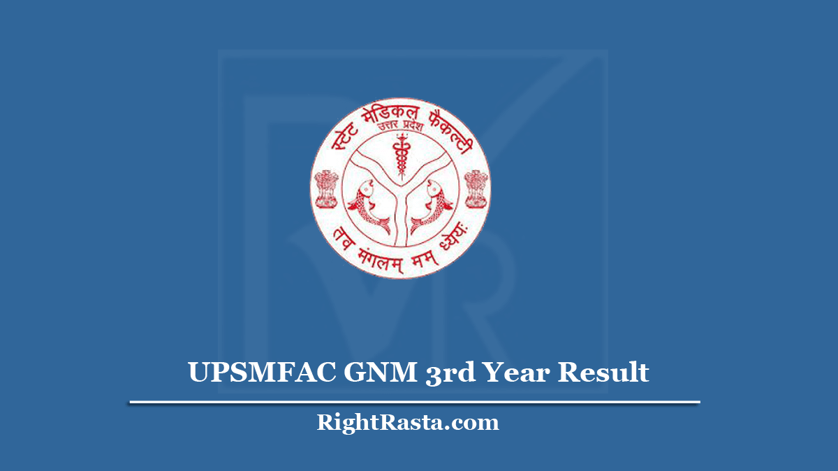 UPSMFAC GNM 3rd Year Result