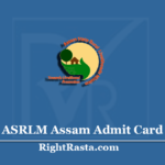 ASRLMS Assam Admit Card 2020 (Out) | ASRLM Block Coordinator & Other Hall Ticket