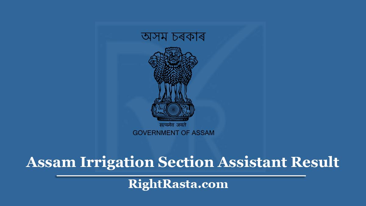 Assam Irrigation Section Assistant Result