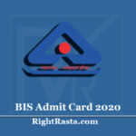 BIS Admit Card 2020 (Out) | Technical Assistant & Senior Technician Exam Hall Ticket
