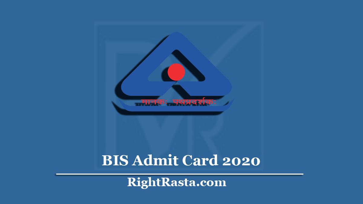 BIS Admit Card 2020