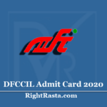 DFCCIL Admit Card 2020 (Out) | Download Manager & Executive Exam Hall Ticket