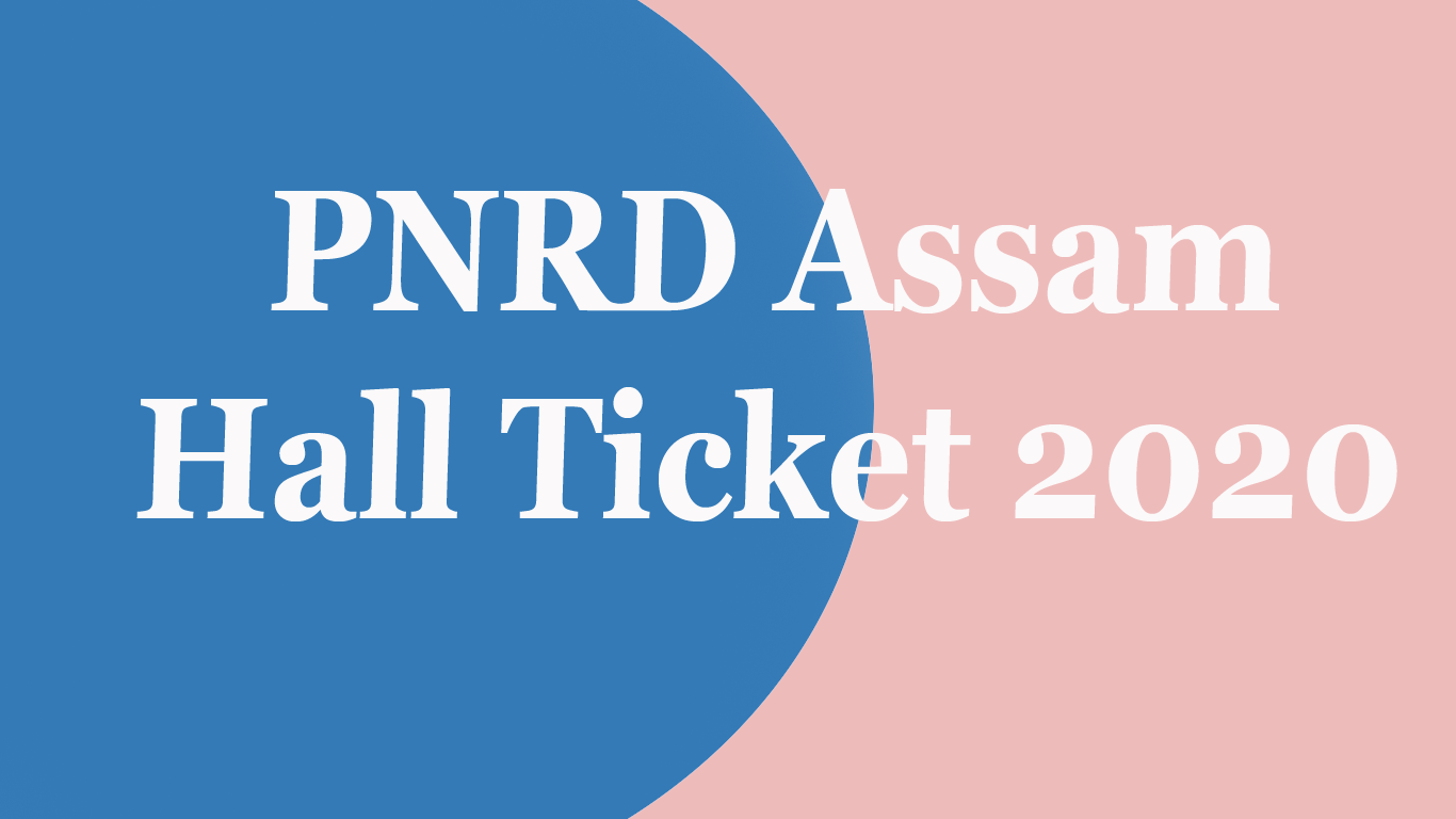 How to Download PNRD Assam Hall Ticket 2020