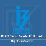 IBPS RRB Officer Scale II III Admit Card 2020 (Out) - Download CRP IX Exam Hall Ticket