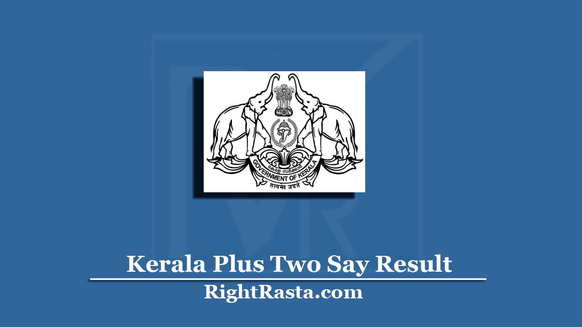 Kerala Plus Two Say Result