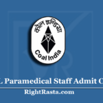 NCL Paramedical Staff Admit Card 2020 (Out) | Northern Coalfields Exam Date