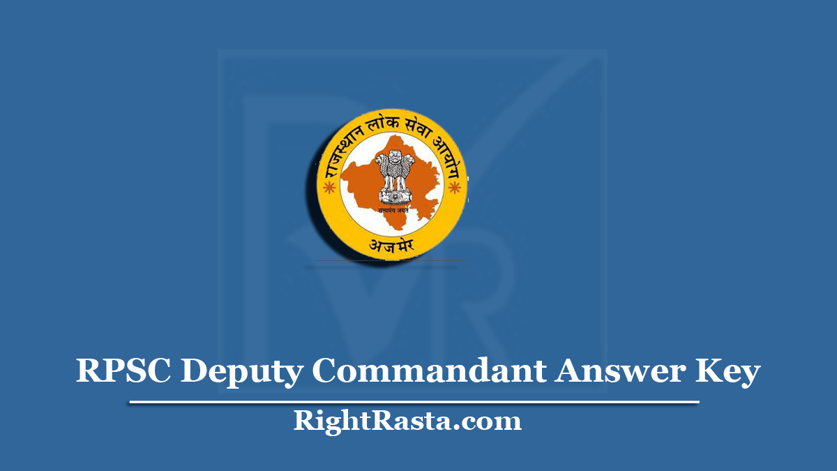 RPSC Deputy Commandant Answer Key