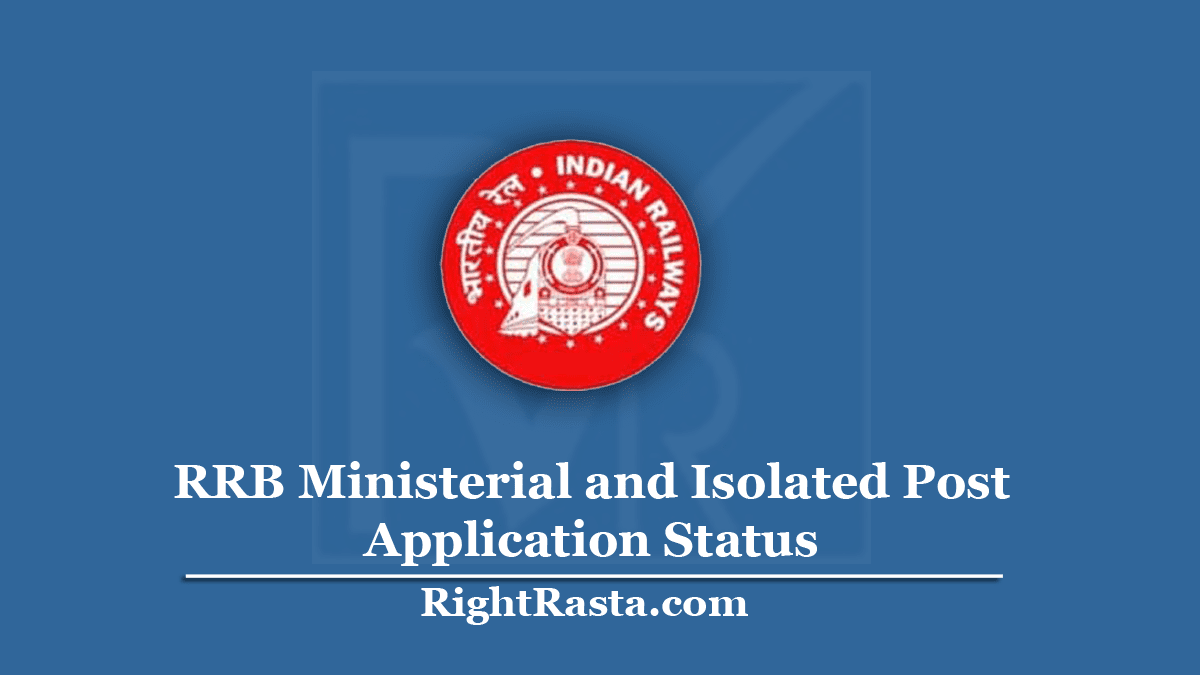 RRB Ministerial and Isolated Post Application Status