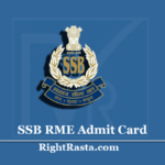 SSB RME Admit Card 2020 (Out) | HC, Stenographer, Staff Nurse, Pharmacist Call Letter