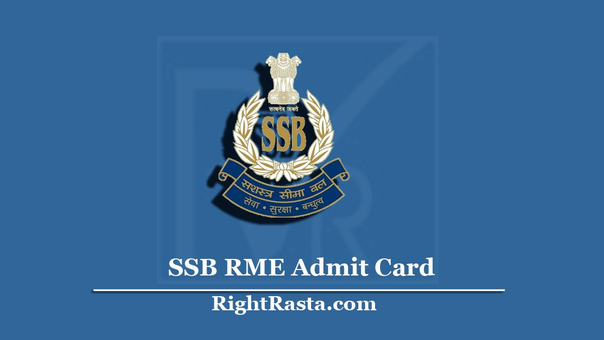SSB RME Admit Card