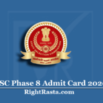 SSC Phase 8 Admit Card 2020 (NR Region) | Download Selection Post VIII Hall Ticket