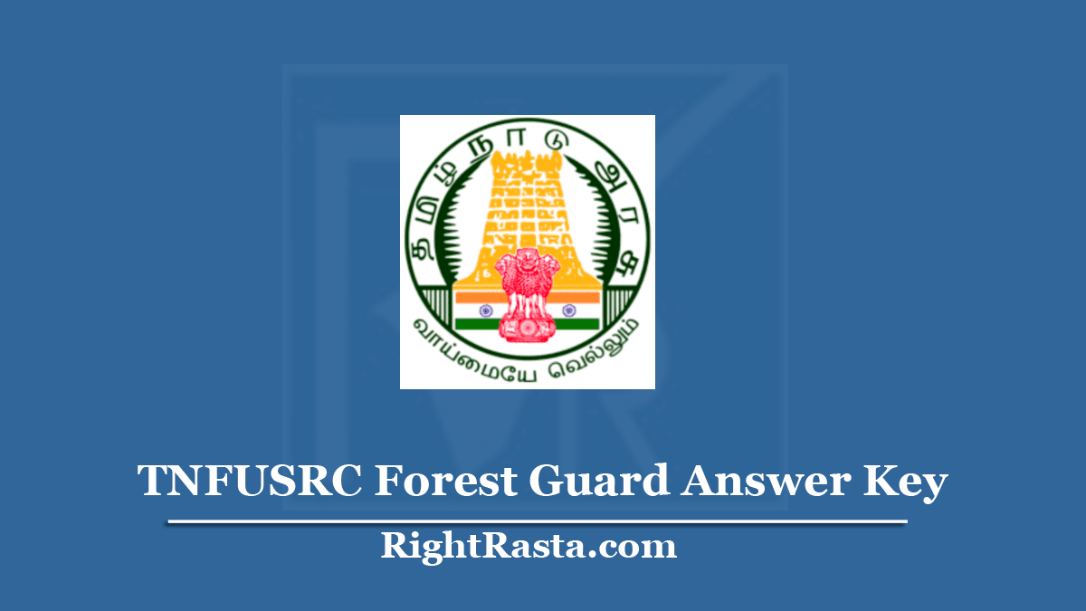 TNFUSRC Forest Guard Answer Key