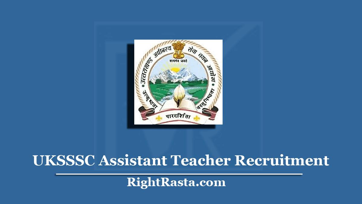 UKSSSC Assistant Teacher Recruitment