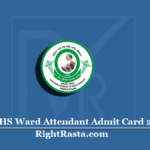BFUHS Ward Attendant Admit Card 2020 (Out) | Download BFU Exam Hall Ticket