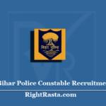 Bihar Police Constable Recruitment 2020 (Out) | Apply for CSBC Siphai Vacancy