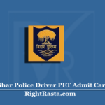 Bihar Police Driver PET Admit Card 2020 (Out) | Download CSBC CT Physical Test Hall Ticket