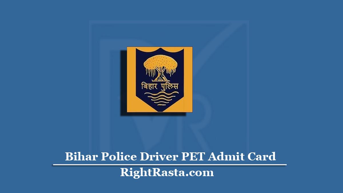 Bihar Police Driver PET Admit Card