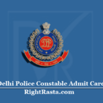 Delhi Police Constable Admit Card 2020 (NR) | SSC Constable Exam & Hall Ticket