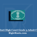 Gauhati High Court Grade 3 Admit Card 2020 (Out) | Assam Judicial Service Hall Ticket