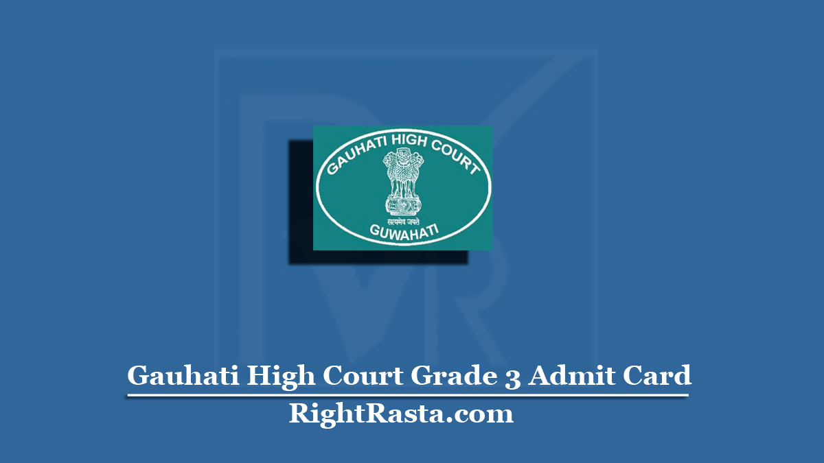 Gauhati High Court Grade 3 Admit Card