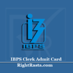 IBPS Clerk Admit Card 2020 (Out) | Download Prelims Exam Hall Ticket