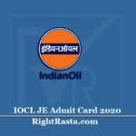 IOCL JE Admit Card 2020 (Out) | Download Junior Engineer Call Letter