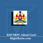 KSP SRPC Admit Card 2020 (Out) | Download Karnataka State Police Hall Ticket