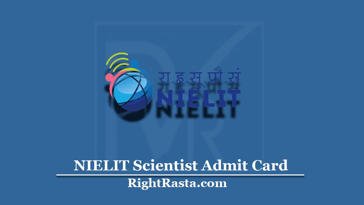 NIELIT Scientist Admit Card
