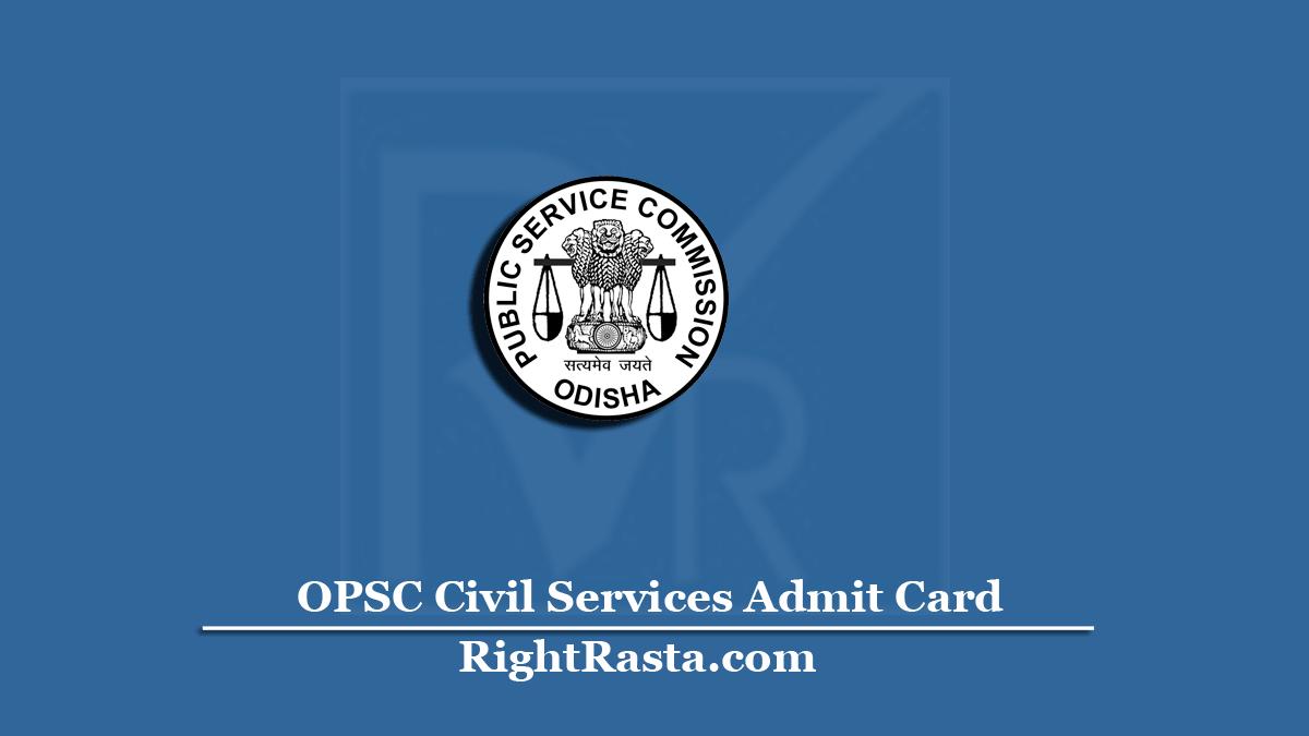 OPSC Civil Services Admit Card