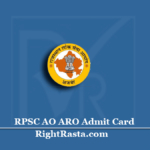 RPSC AO ARO Admit Card 2020 (Out) | Download Agriculture Officer Hall Ticket