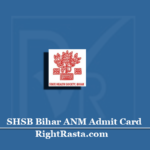 SHSB Bihar ANM Admit Card 2020 (Out) | Download SHS Hall Ticket