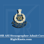SSB ASI Stenographer Admit Card 2020 (Out) | Download Steno Hall Ticket