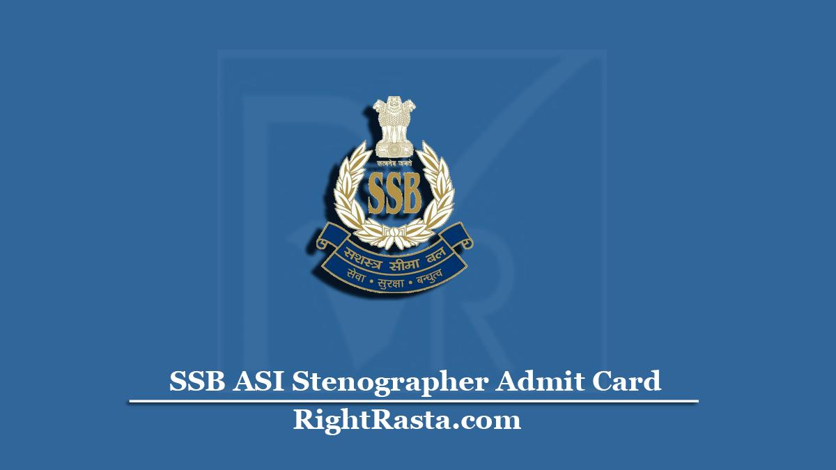 SSB ASI Stenographer Admit Card