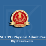 SSC CPO Physical Admit Card 2020 (Out) | Download CPO SI PET PST Hall Ticket