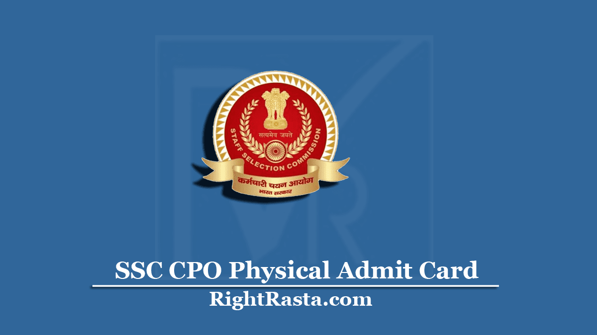 SSC CPO Physical Admit Card