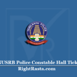 TNUSRB Police Constable Hall Ticket 2020 (Out) | Download TN Police Admit Card