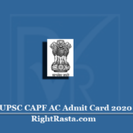 UPSC CAPF AC Admit Card 2020 (Out) | Download Assistant Commandant Hall Ticket