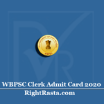 WBPSC Clerk Admit Card 2020 (Out) | West Bengal PSC Clerkship Mains Hall Ticket